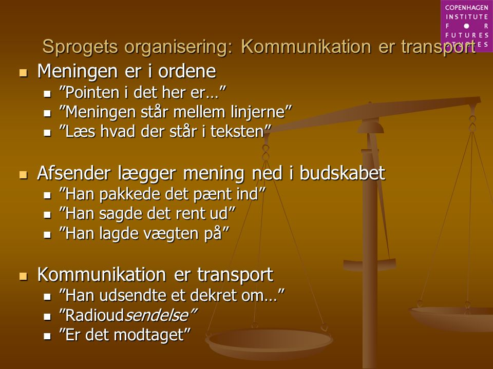 Sprogets organisering: Kommunikation er transport