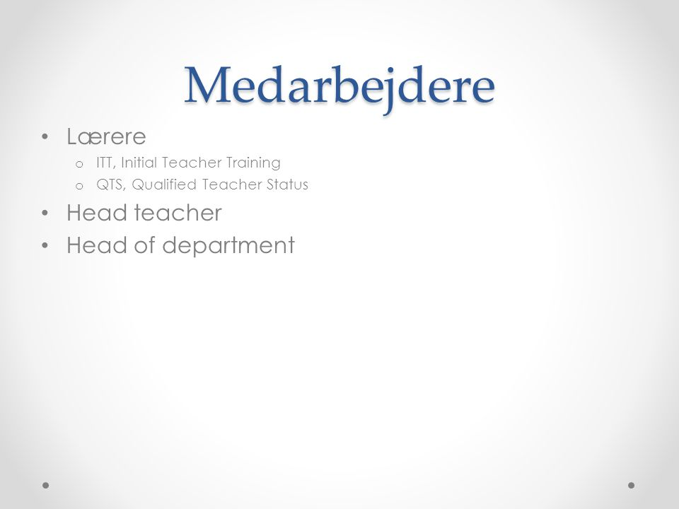 Medarbejdere Lærere Head teacher Head of department