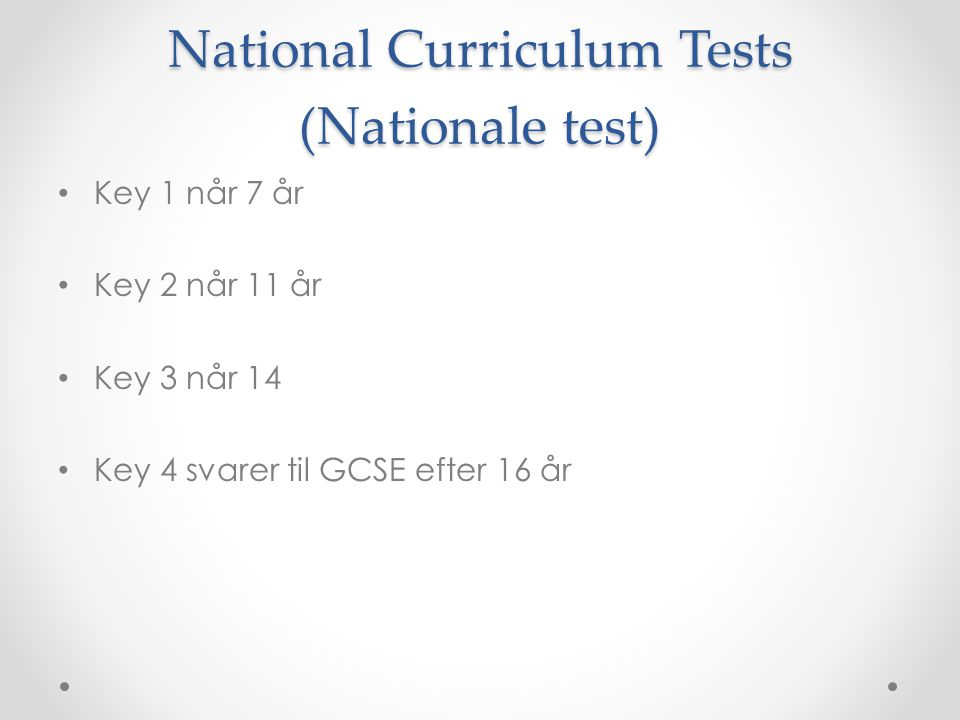 National Curriculum Tests (Nationale test)