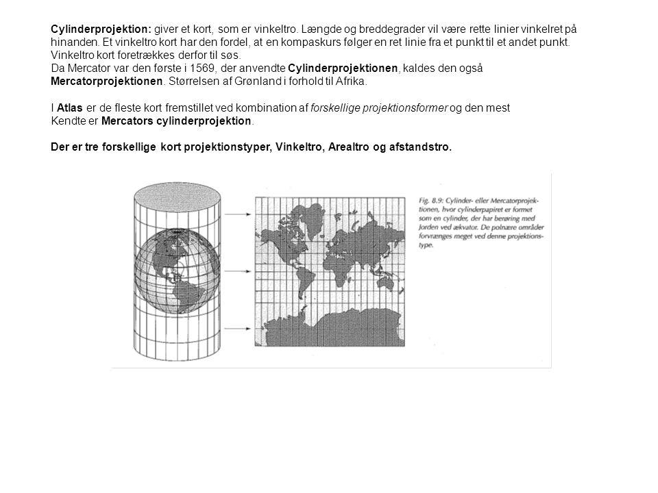 Cylinderprojektion: giver et kort, som er vinkeltro