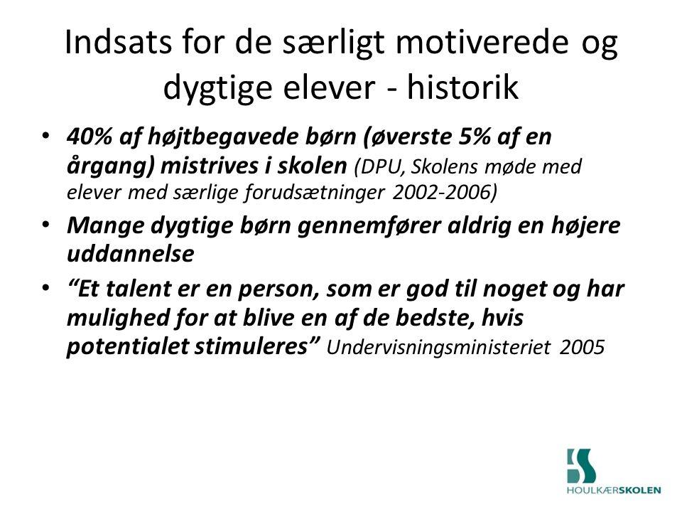Indsats for de særligt motiverede og dygtige elever - historik