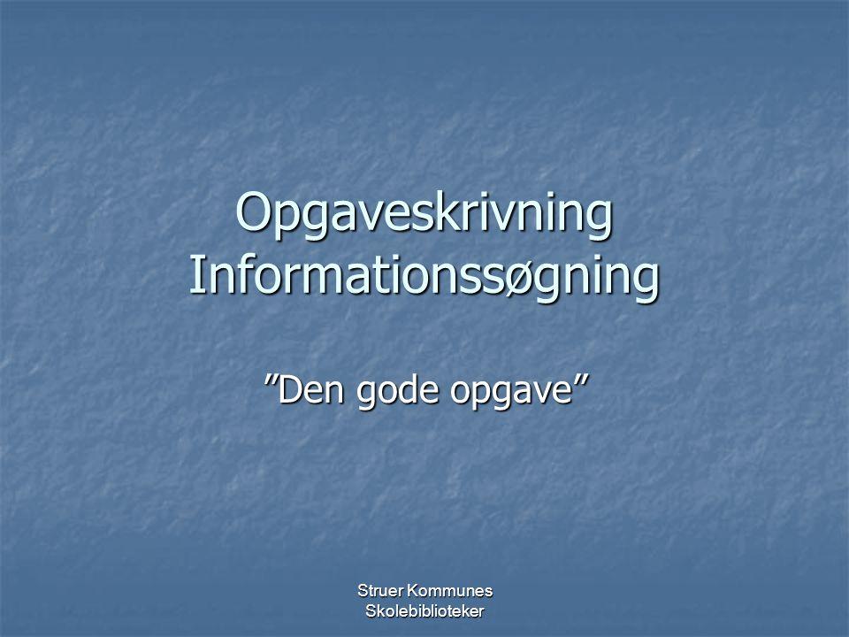Opgaveskrivning Informationssøgning