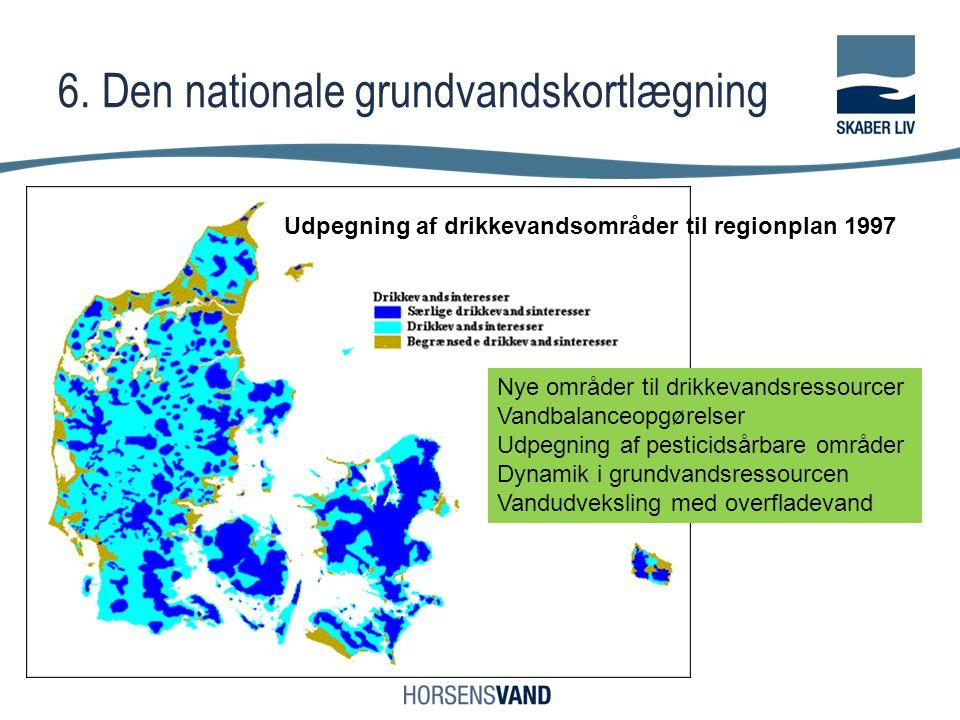 6. Den nationale grundvandskortlægning
