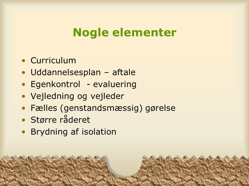 Nogle elementer Curriculum Uddannelsesplan – aftale