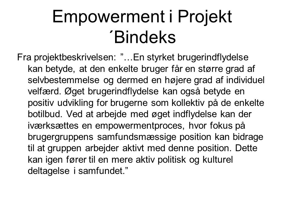 Empowerment i Projekt ´Bindeks