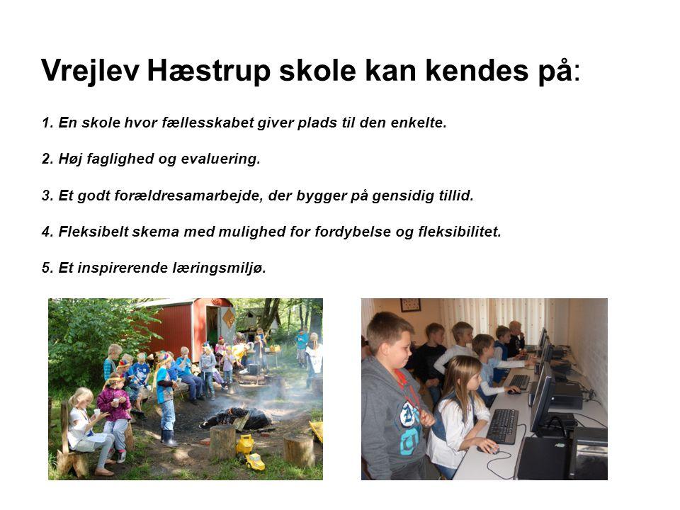 Vrejlev Hæstrup skole kan kendes på: 1