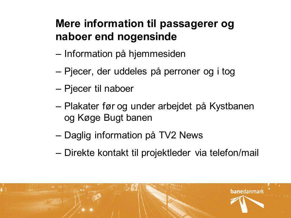 Mere information til passagerer og naboer end nogensinde