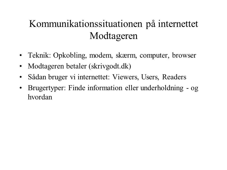 Kommunikationssituationen på internettet Modtageren