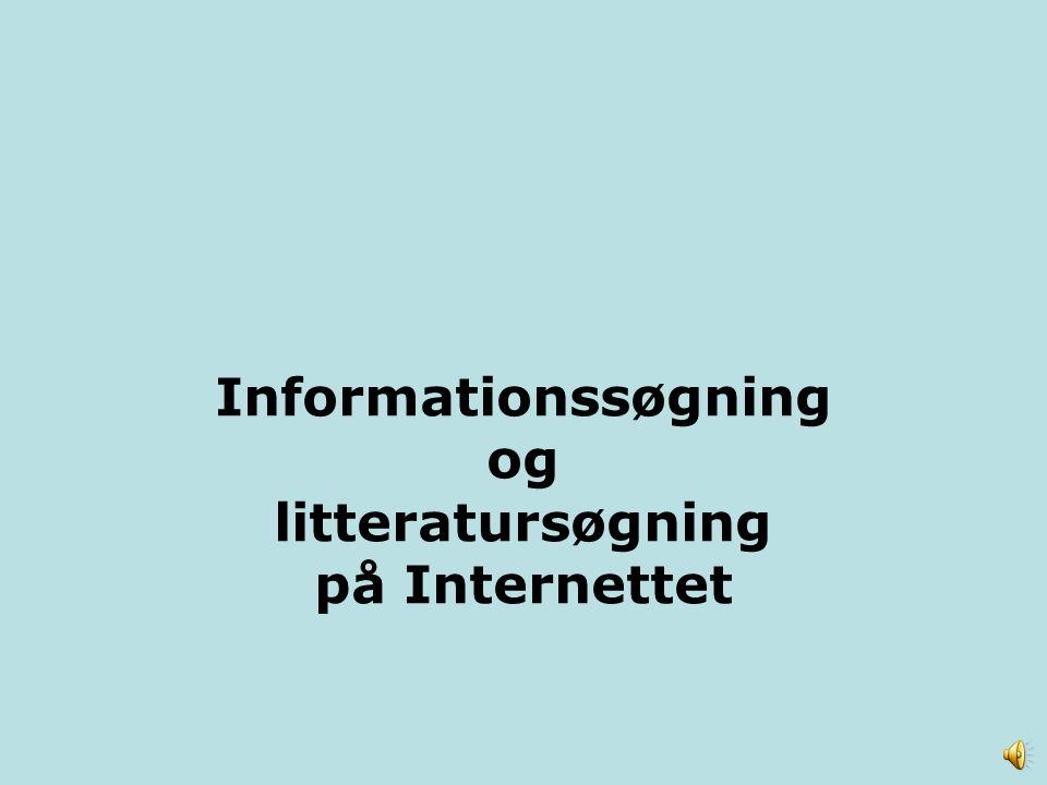 Informationssøgning og litteratursøgning på Internettet