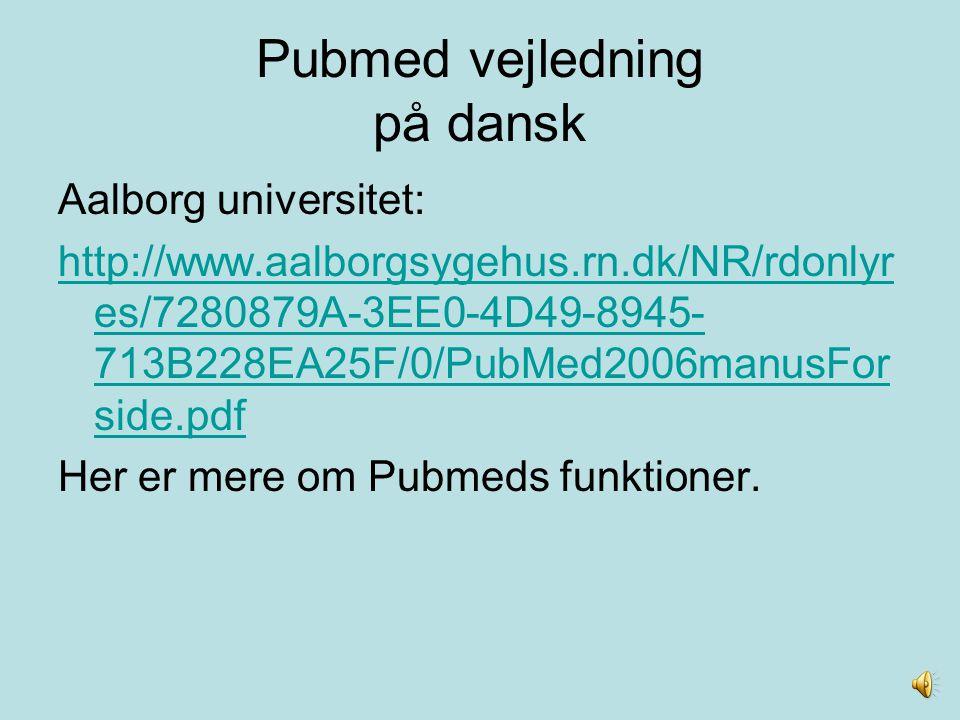 Pubmed vejledning på dansk