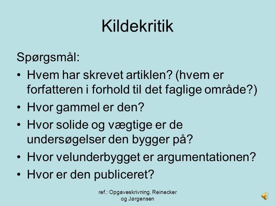 ref.: Opgaveskrivning, Reinecker og Jørgensen