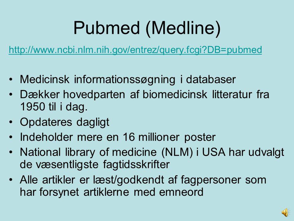 Pubmed (Medline) Medicinsk informationssøgning i databaser