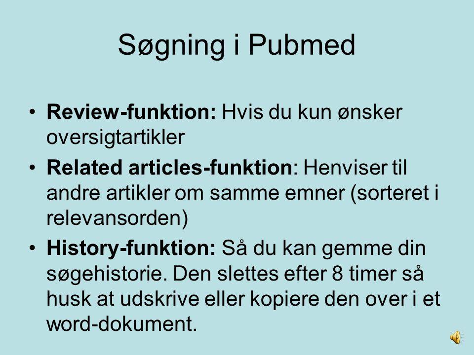 Søgning i Pubmed Review-funktion: Hvis du kun ønsker oversigtartikler