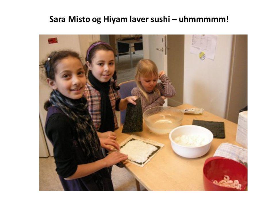 Sara Misto og Hiyam laver sushi – uhmmmmm!