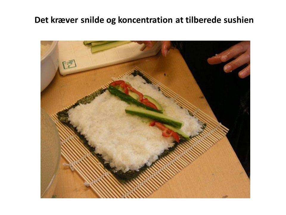 Det kræver snilde og koncentration at tilberede sushien