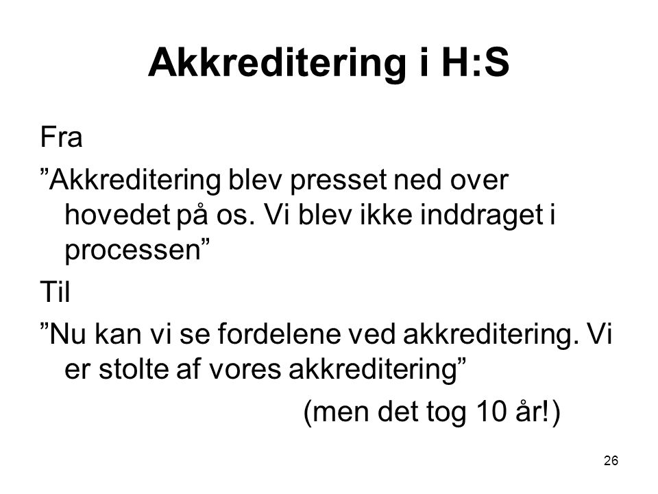 Akkreditering i H:S Fra