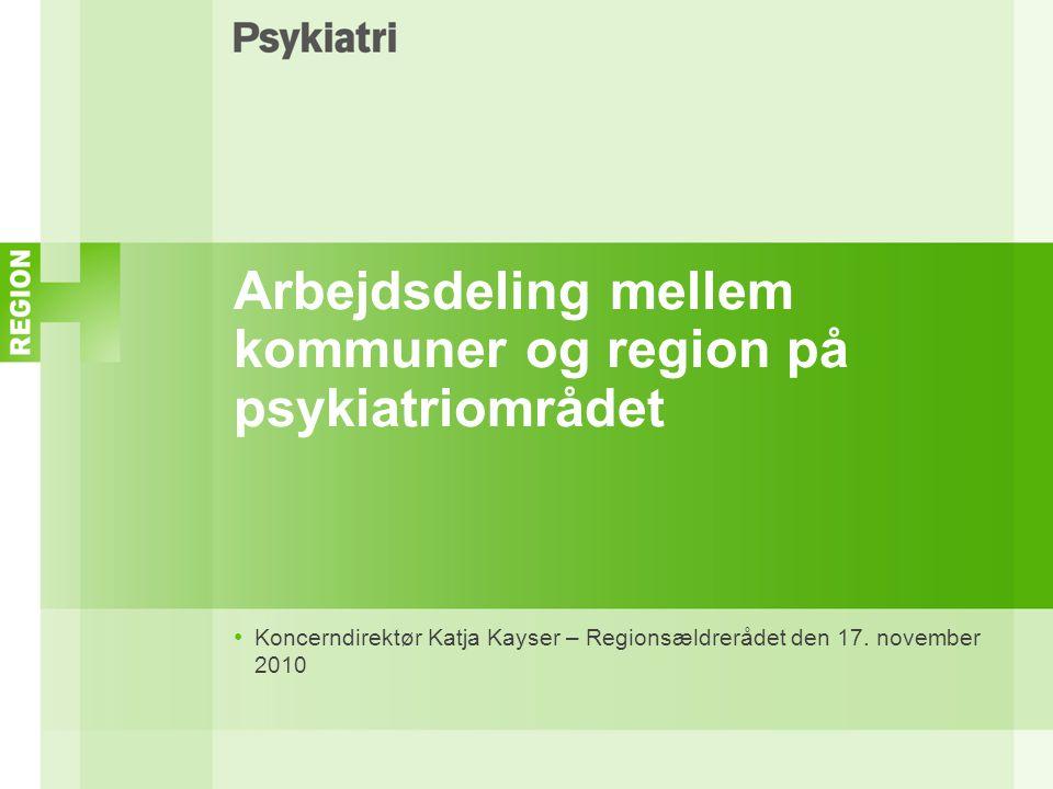 Arbejdsdeling mellem kommuner og region på psykiatriområdet