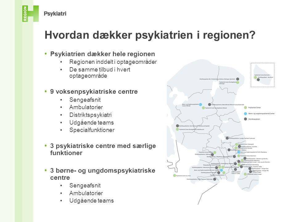 Hvordan dækker psykiatrien i regionen