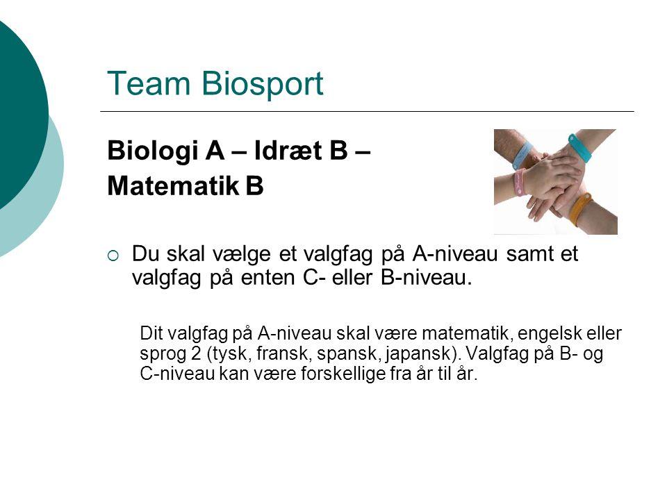 Team Biosport Biologi A – Idræt B – Matematik B