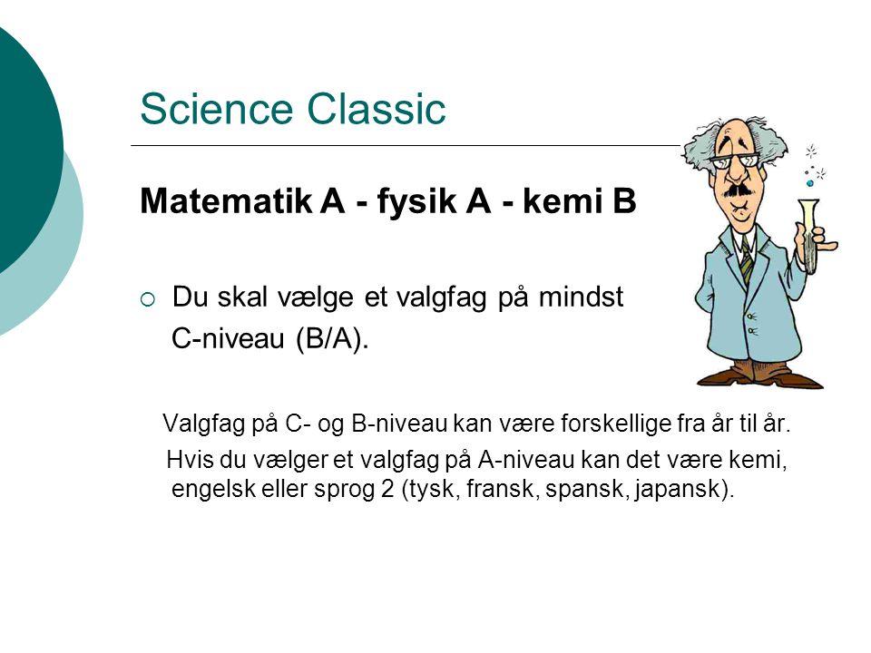 Science Classic Matematik A - fysik A - kemi B