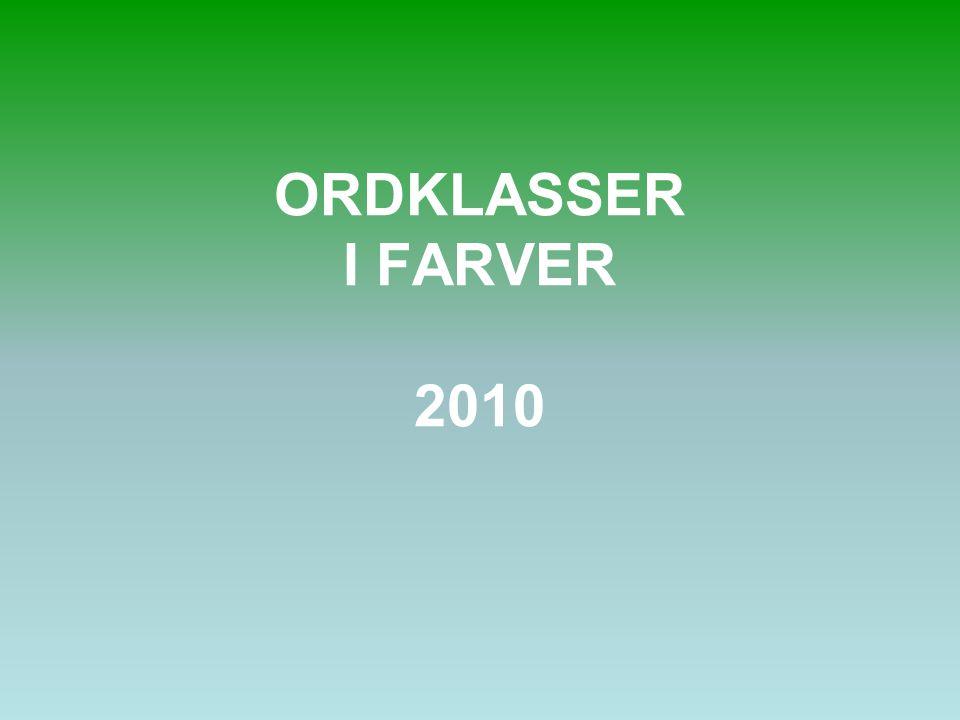 ORDKLASSER I FARVER 2010