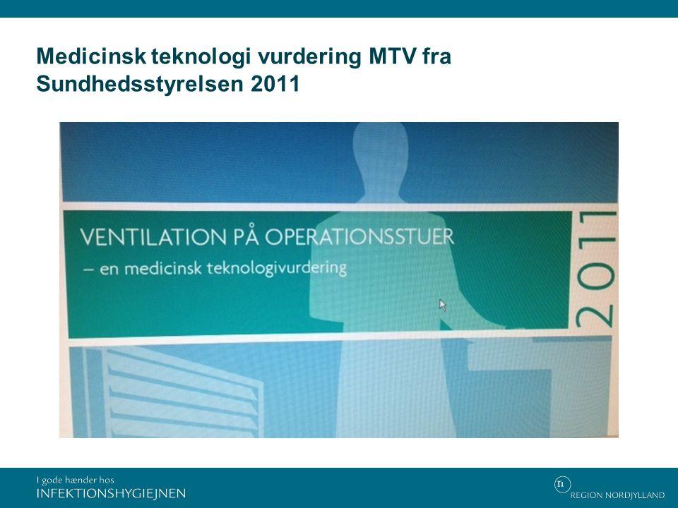 Medicinsk teknologi vurdering MTV fra Sundhedsstyrelsen 2011