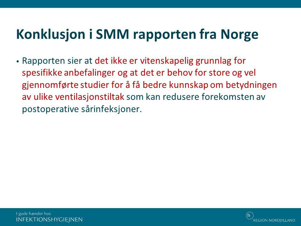 Konklusjon i SMM rapporten fra Norge