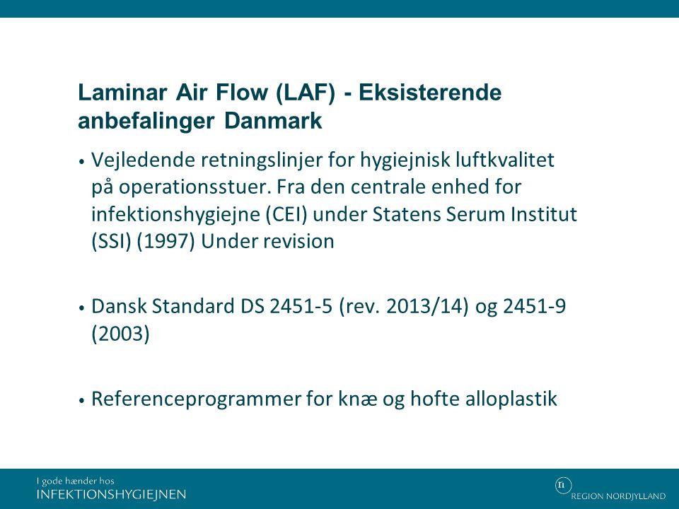 Laminar Air Flow (LAF) - Eksisterende anbefalinger Danmark
