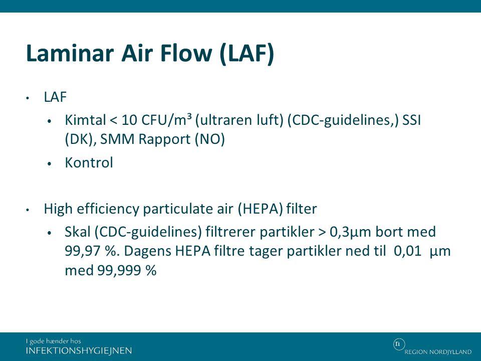 Laminar Air Flow (LAF) LAF