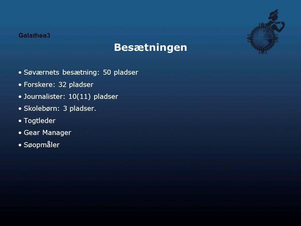 Besætningen Galathea3 Søværnets besætning: 50 pladser