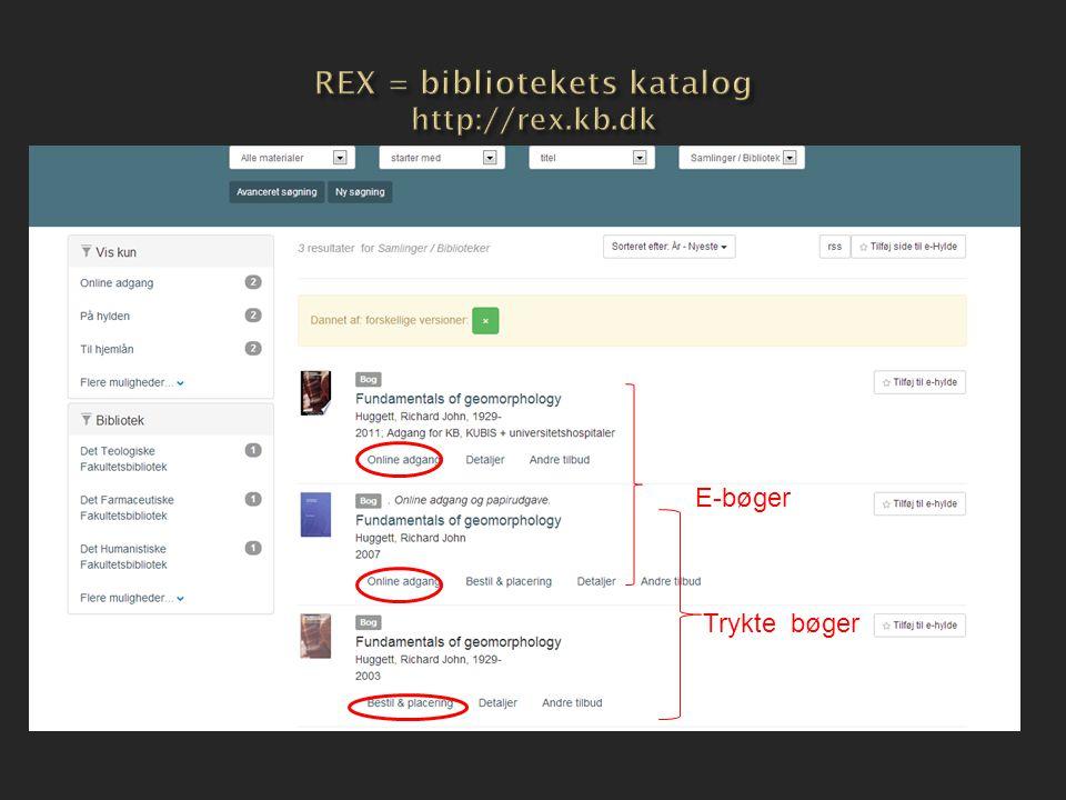REX = bibliotekets katalog http://rex.kb.dk