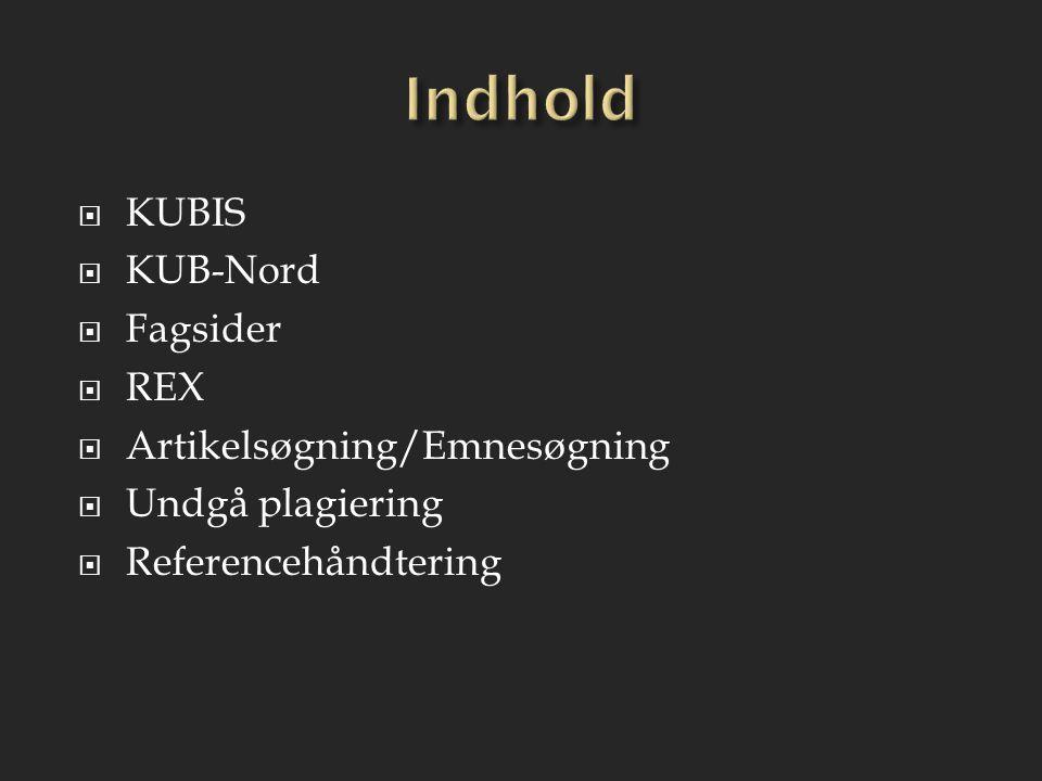 Indhold KUBIS KUB-Nord Fagsider REX Artikelsøgning/Emnesøgning