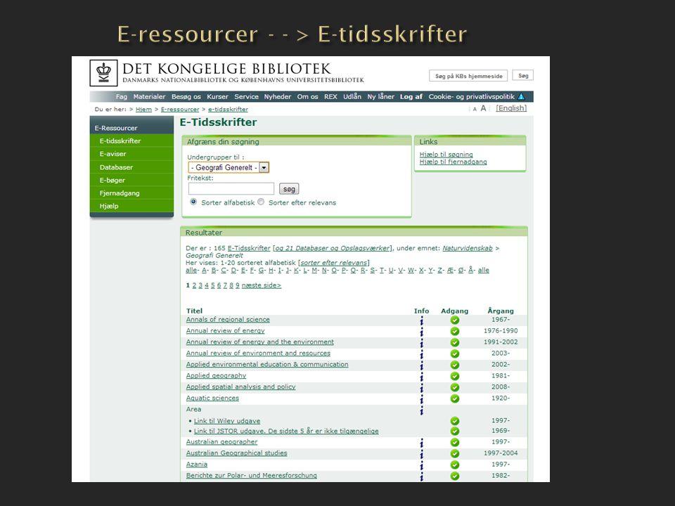 E-ressourcer - - > E-tidsskrifter