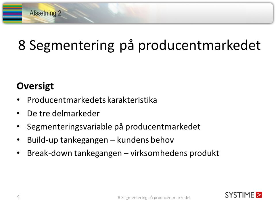 8 Segmentering på producentmarkedet
