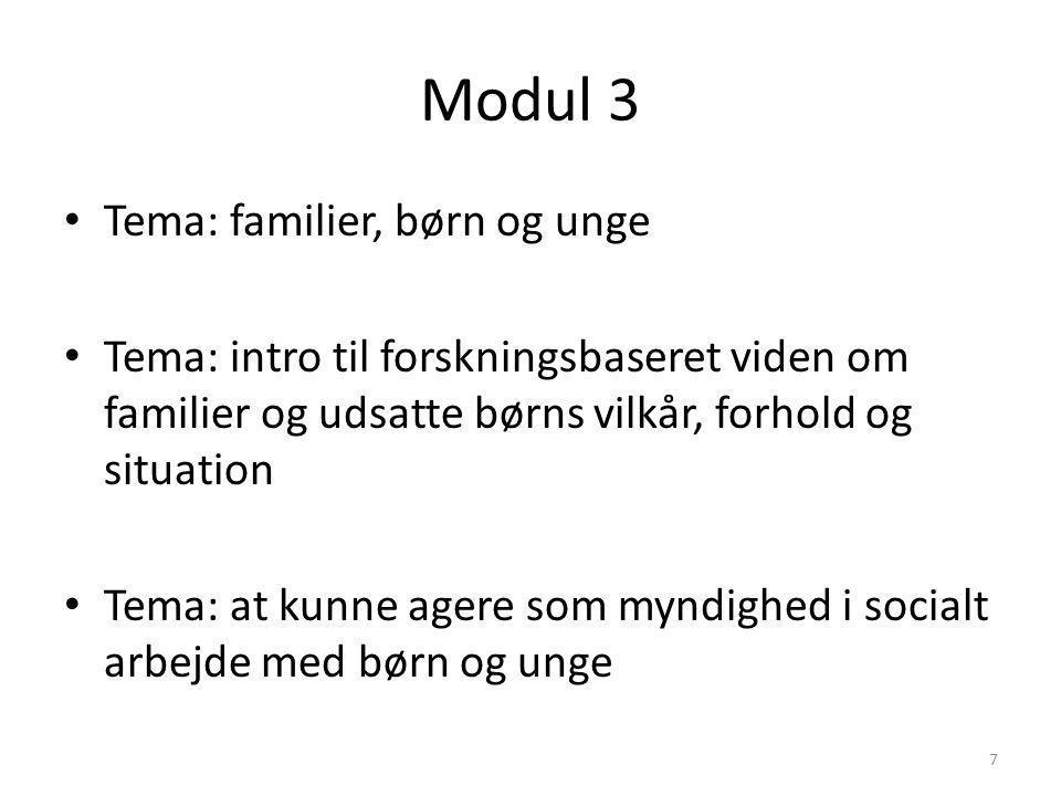 Modul 3 Tema: familier, børn og unge