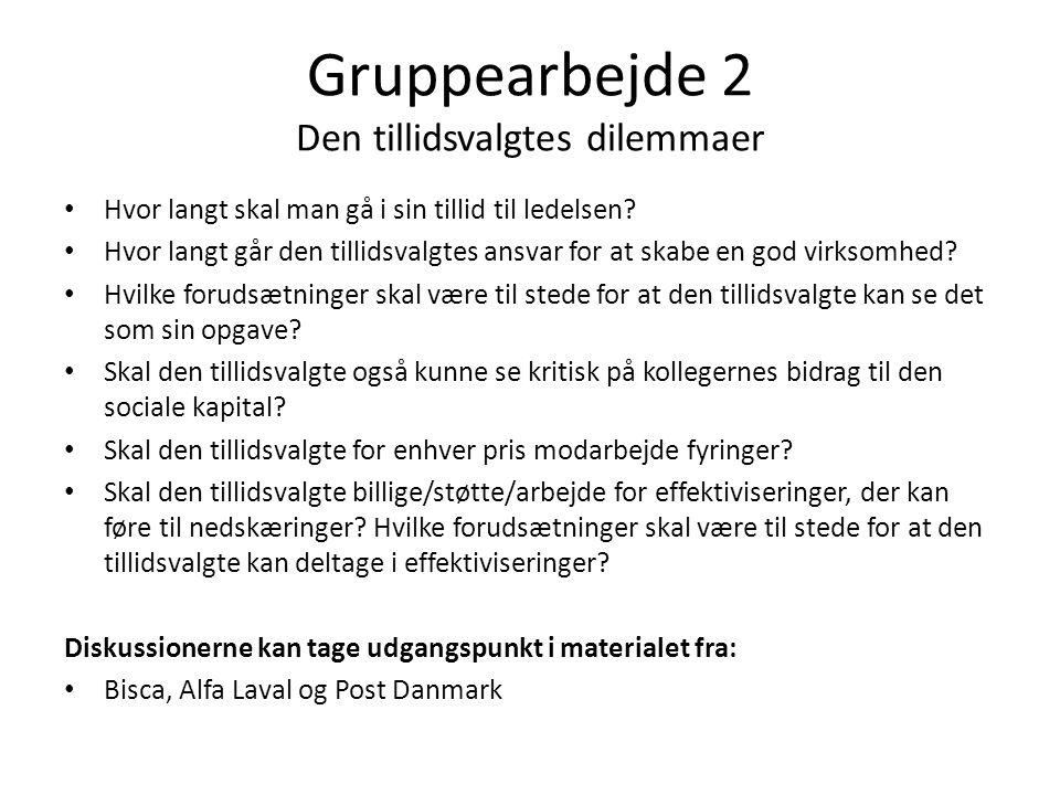 Gruppearbejde 2 Den tillidsvalgtes dilemmaer
