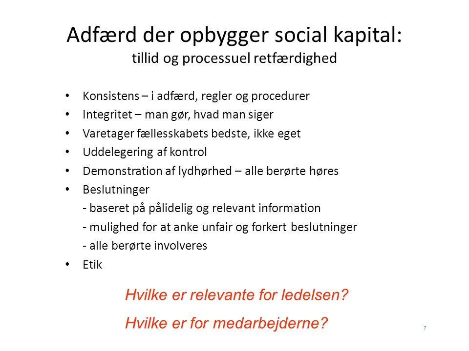 Adfærd der opbygger social kapital: tillid og processuel retfærdighed