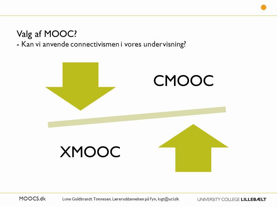 Valg af MOOC - Kan vi anvende connectivismen i vores undervisning