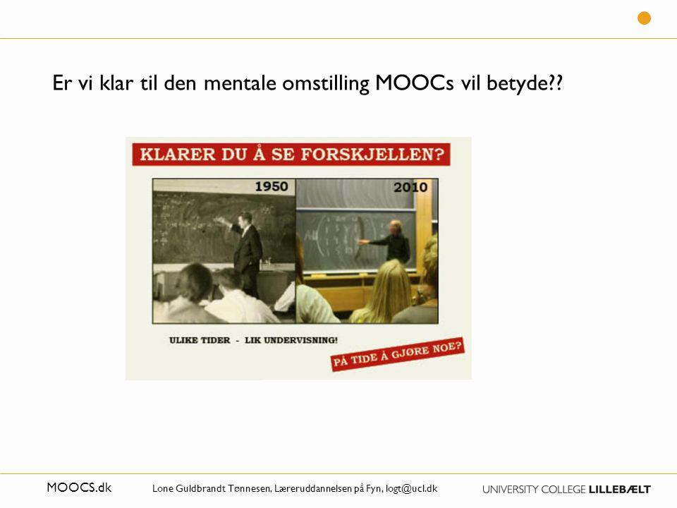 Er vi klar til den mentale omstilling MOOCs vil betyde