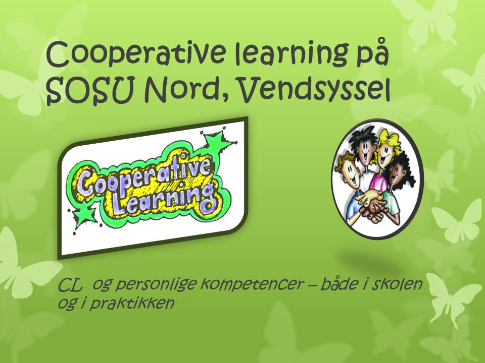 Cooperative learning på SOSU Nord, Vendsyssel