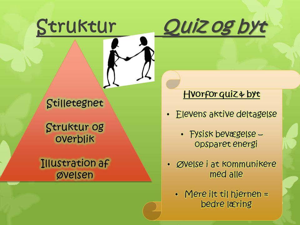 Struktur Quiz og byt Stilletegnet Struktur og overblik
