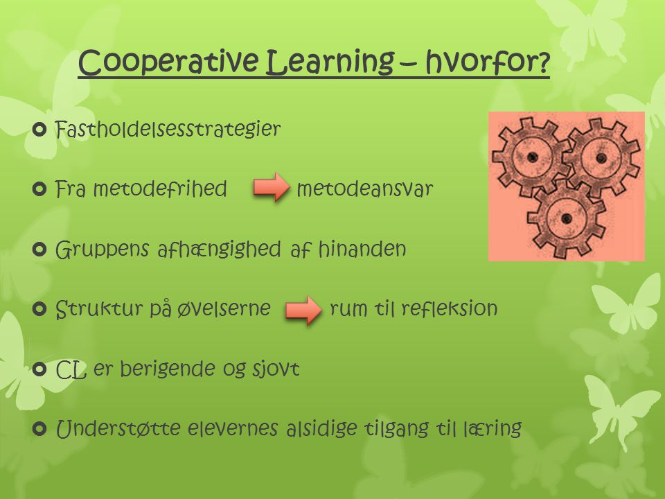 Cooperative Learning – hvorfor