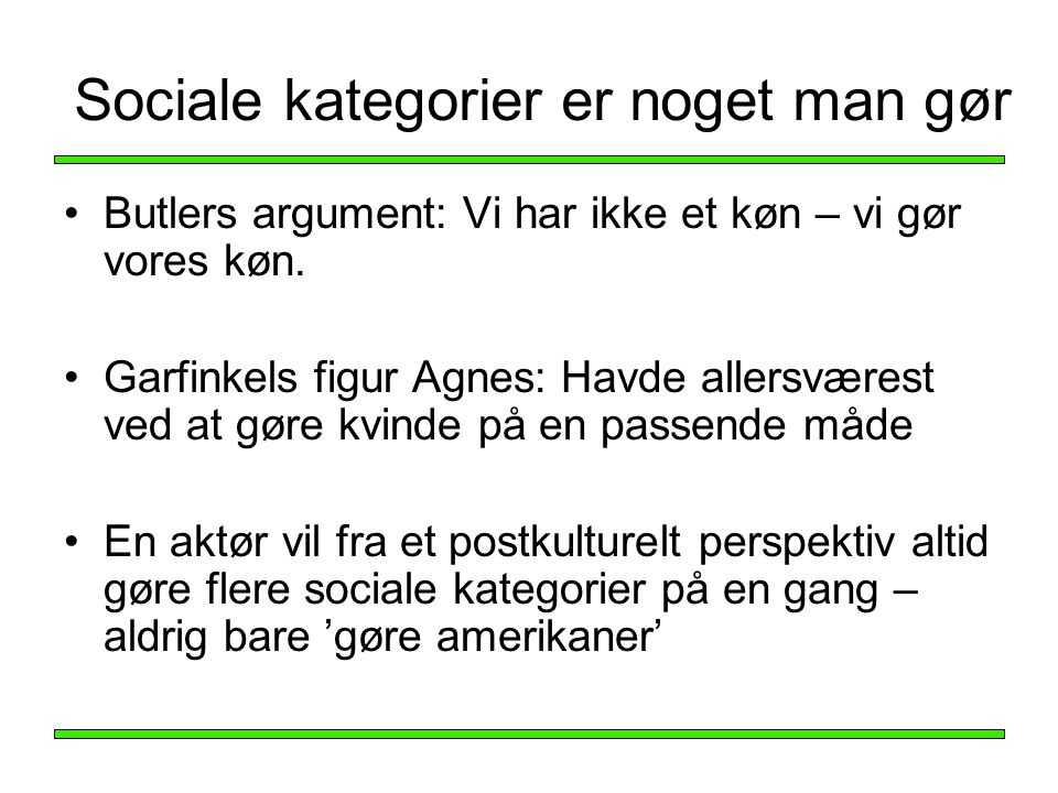 Sociale kategorier er noget man gør