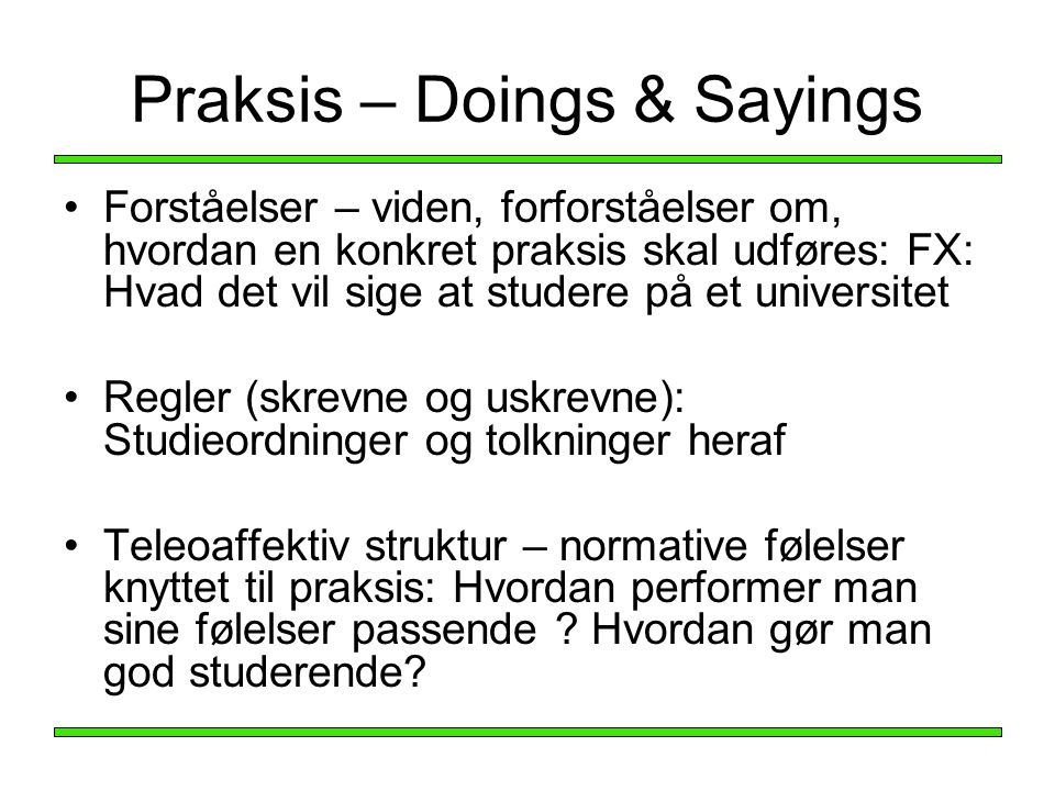 Praksis – Doings & Sayings