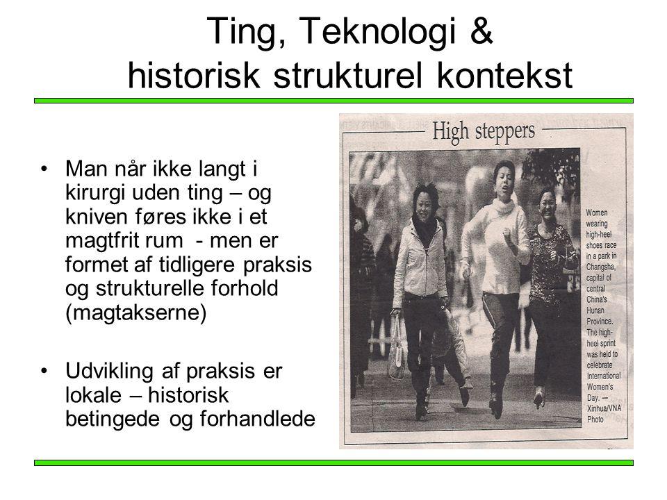 Ting, Teknologi & historisk strukturel kontekst