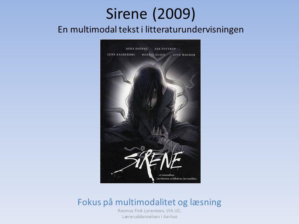 Sirene (2009) En multimodal tekst i litteraturundervisningen