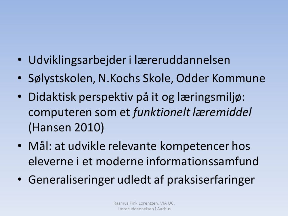 Rasmus Fink Lorentzen, VIA UC, Læreruddannelsen i Aarhus