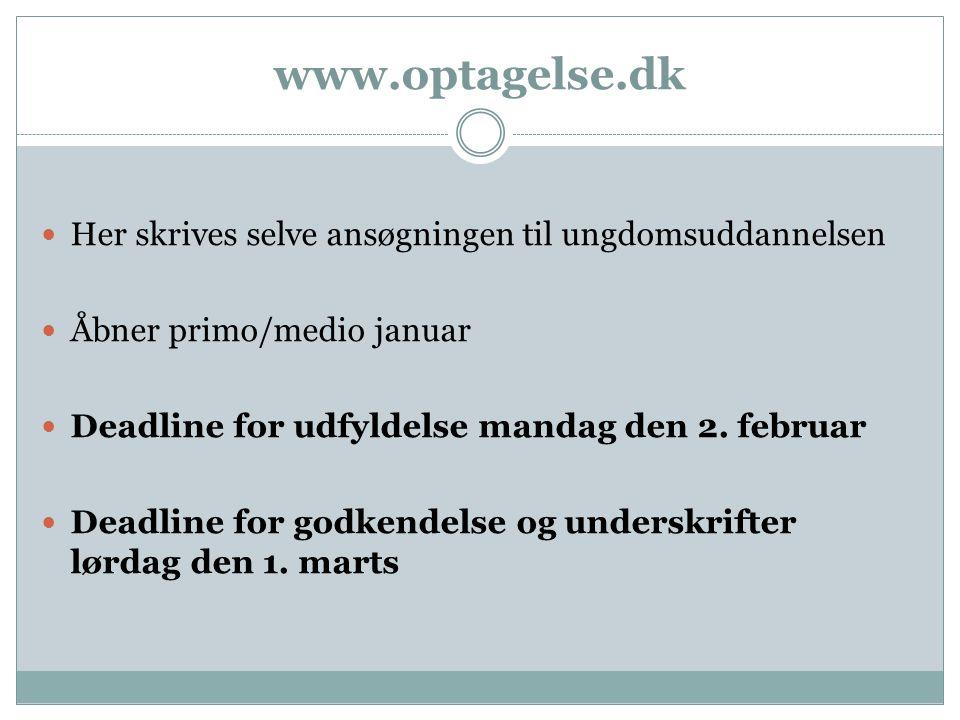 www.optagelse.dk Her skrives selve ansøgningen til ungdomsuddannelsen
