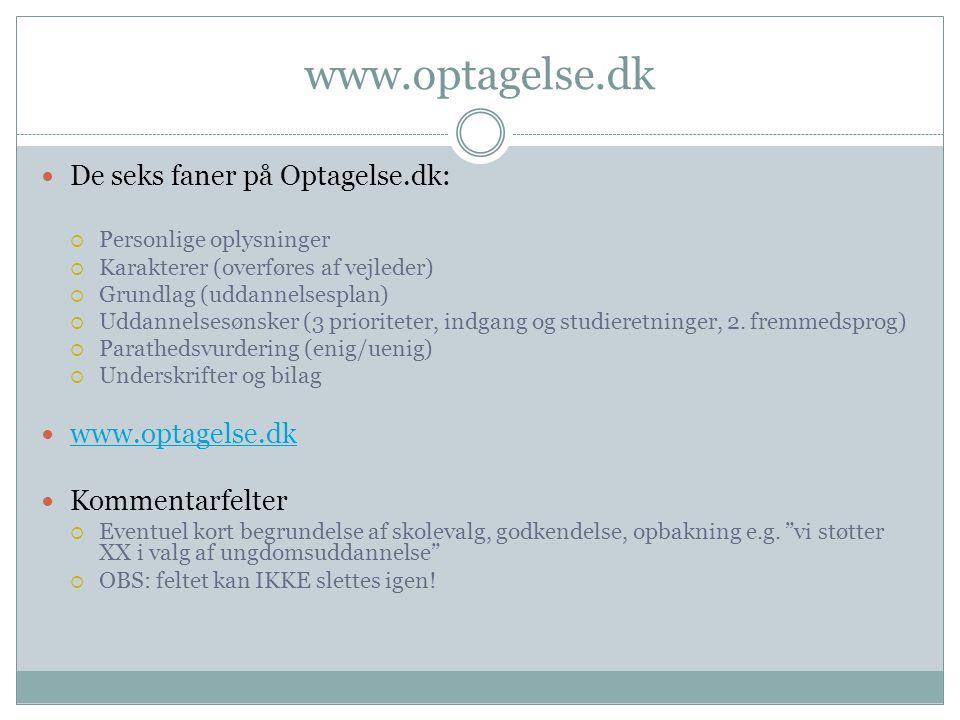 www.optagelse.dk De seks faner på Optagelse.dk: www.optagelse.dk