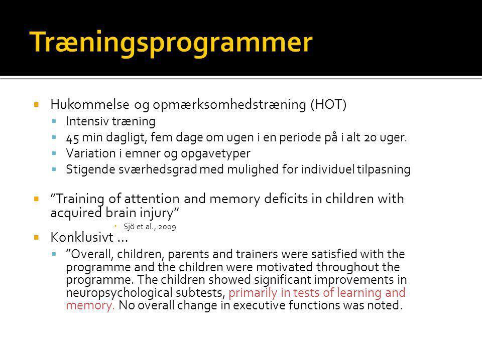 Træningsprogrammer Hukommelse og opmærksomhedstræning (HOT)